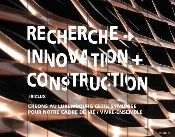 RECHERCHE -> INNOVATION + CONSTRUCTION